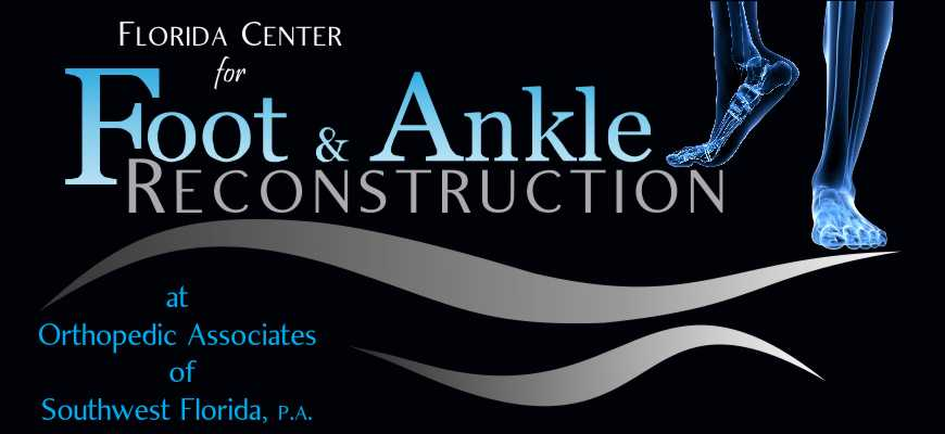 Welcome to the Florida Center for Foot and Ankle Reconstruction, Fort Myers, Florida